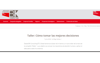 Taller: Cómo tomar las mejores decisiones En el blog de BK-ETL Global – Junio 2018