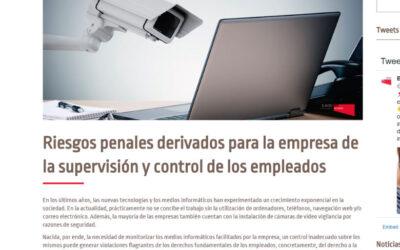 Riesgos penales derivados para la empresa de la supervisión y control de los empleados'