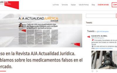 'Ejaso en la Revista AJA Actualidad Jurídica. Hablamos sobre los medicamentos falsos en el mercado.'