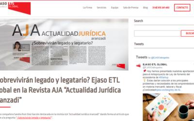 """¿Sobrevivirán legado y legatario? Ejaso ETL GLOBAL en la Revista AJA """"Actualidad Jurídica Aranzadi"""""""