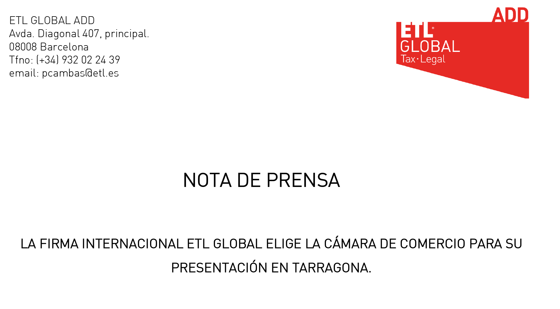 ETL GLOBAL SE PRESENTA EN TARRAGONA