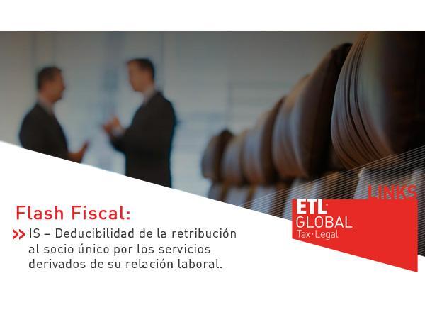 IS – Deducibilidad de la retribución al socio único por los servicios derivados de su relación laboral