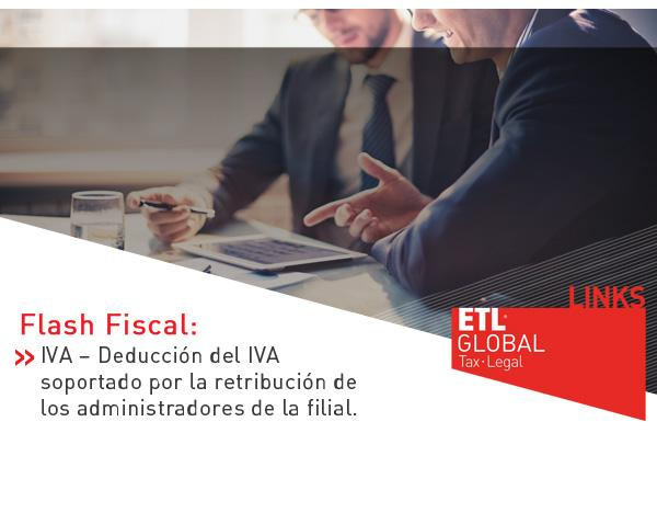 IVA – Deducción del IVA soportado por la retribución de los administradores de la filial
