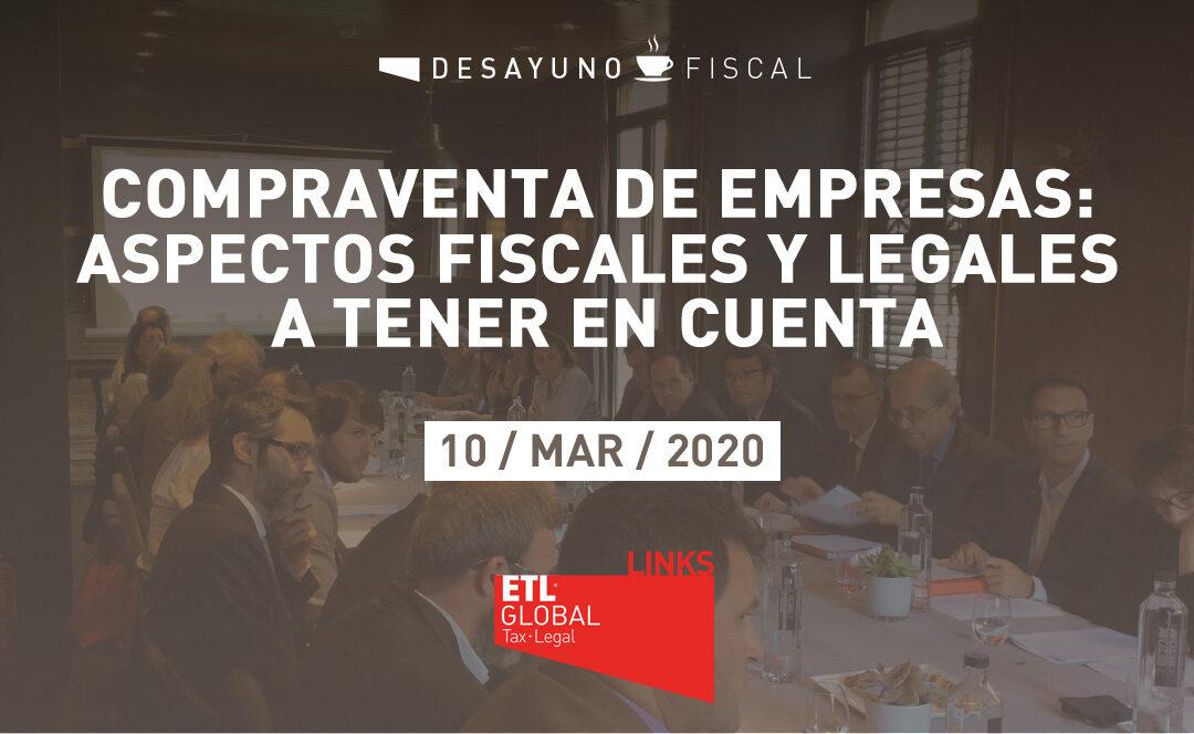 """Desayuno Fiscal """"Compraventa de empresas: Aspectos fiscales y legales a tener en cuenta"""""""