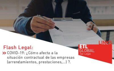 ETL Global LINKS: Covid-19 ¿Cómo afecta a la situación contractual de las empresas? (Arrendamientos, prestaciones…)