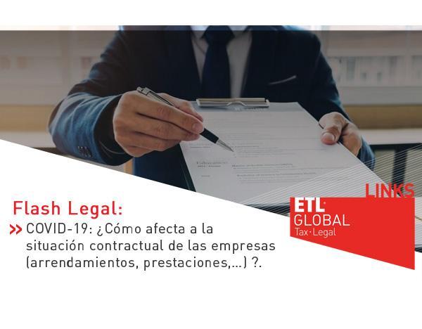 COVID-19: ¿Cómo afecta a la situación contractual de las empresas (arrendamientos, prestaciones,…) ?