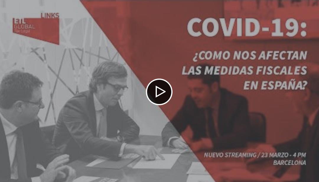 ETL Global LINKS: ¿Cómo nos afectan las medidas fiscales en España?