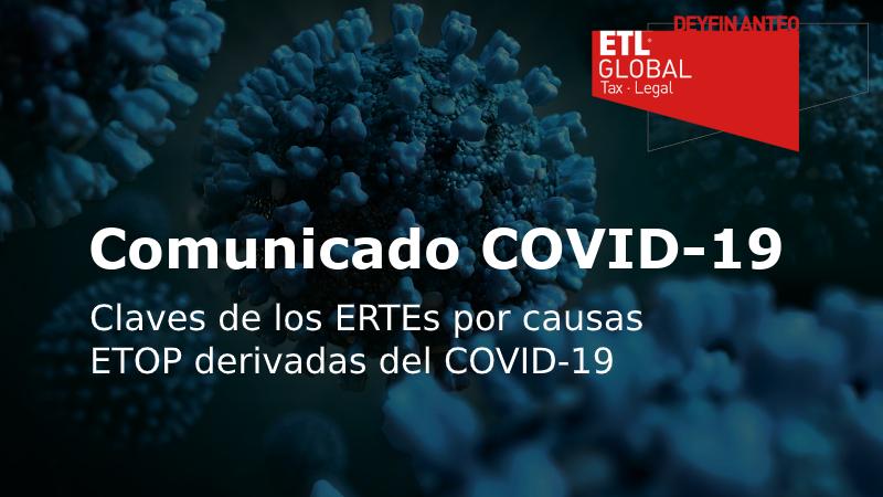 Deyfin Anteo ETL Global: Claves de los ertes por causas ETOP derivadas de Covid-19