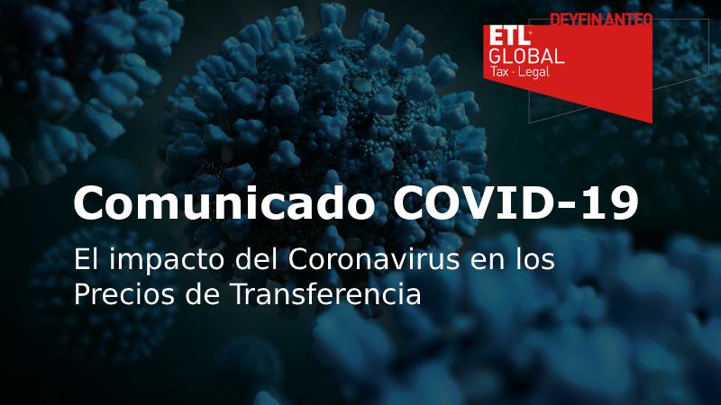 Deyfin Anteo ETL Global: El impacto del Coronavirus en los precios de transferencia