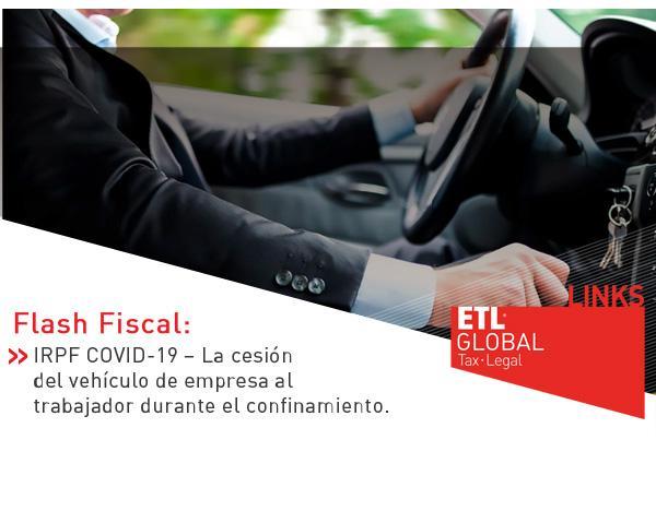 ETL Global LINKS: La cesión del vehículo de empresa al trabajador durante el confinamiento