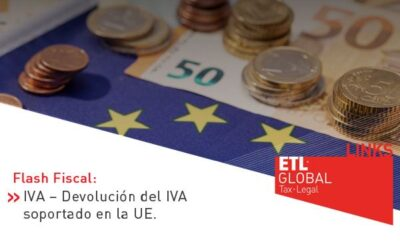 ETL Global LINKS: IVA – Devolución del IVA soportado en la UE