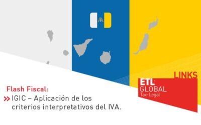 ETL Global LINKS: IGIC – Aplicación de los criterios interpretativos del IVA