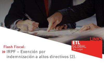 ETL Global LINKS: IRPF – Exención por indemnización a altos directivos (2)