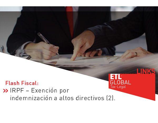 IRPF – Exención por indemnización a altos directivos (2)