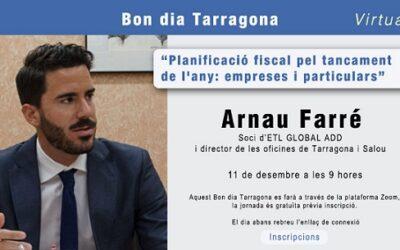 El 'Bon dia' de la Cambra parlarà de planificació fiscal amb Arnau Farré, d'ETL