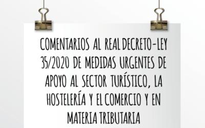 Emede ETL Global: Comentarios al RD-L 35/2020 de medidas urgentes de apoyo al sector turístico, la hostelería, el comercio y en materia tributaria