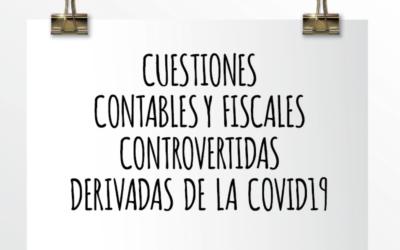 Emede ETL Global: Cuestiones contables y fiscales controvertidas derivadas de la Covid-19