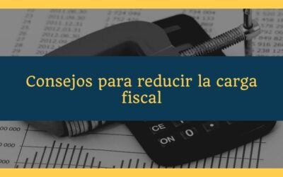Consejos para reducir la carga fiscal ante la subida de impuestos
